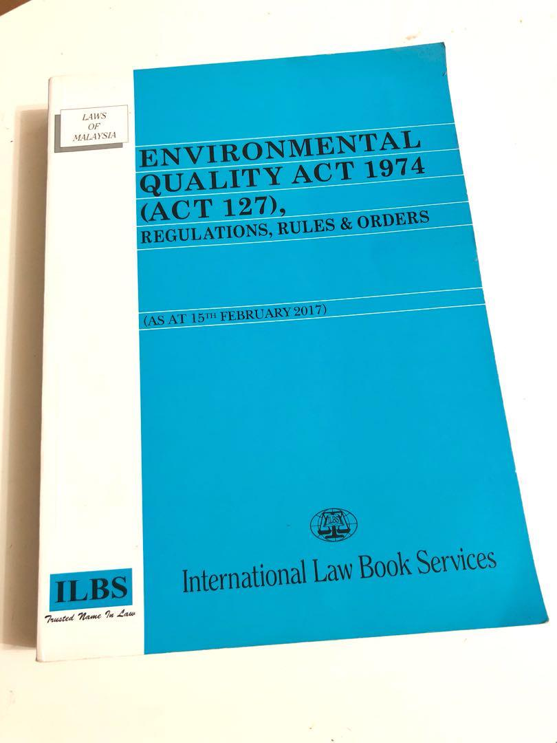 Environment Quality Act 1974 Act 127